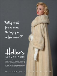 "The ad Don designed using Betty for Heller's luxury furs that first caught Roger's eye in Season 4's ""Waldorf Stories""."
