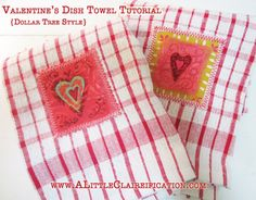DIY Dollar Store Valentine's Dish Towels - so easy and cheap to make! Valentine Crafts at ALittleClaireification.com #valentine #valentines #craft