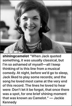 """jackie creates """"camelot"""" Jackie Kennedy Quotes, Jackie Kennedy Style, Les Kennedy, Caroline Kennedy, Jacqueline Kennedy Onassis, John Kennedy, Jaqueline Kennedy, Our President, Cover Pics"""