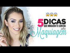 5 dicas que ninguém te contou sobre maquiagem por Mariana Saad - YouTube