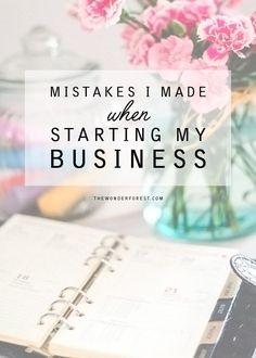 Mistakes I Made When Starting My Business   #creativeentrepreneur #creativityforlife   http://creativityforlife.com