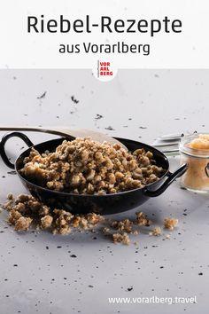 Riebel ist ein traditionelles Vorarlberger Gericht. Hier finden Sie die besten Riebel-Rezepte. Das klassische Grundrezept und neue Ideen wie Riepel-Tapas oder Riebel-Tiramisu. Einfach und perfekt zum Kombinieren! Couscous, Tiramisu, Tapas, Breakfast, Desserts, Food, Types Of Cereal, New Ideas, Dessert Ideas