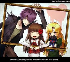 Anonymous Art I think Guertena painted Mary because he was alone. This is why his soul doesn't let Mary, Ib and Garry leave together from his world…In that case, he'd be alone forever… Rpg Maker, Ib Mary, Ib And Garry, Art Fairy Tail, Alice Mare, Mad Father, Corpse Party, Fanart, Art Manga