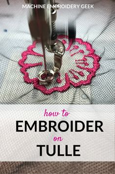How to embroider on tulle | #machineembroidery #tulle #embroideryhowto #embroideryprojects Used Embroidery Machines, Machine Embroidery Thread, Machine Embroidery Projects, Machine Applique, Embroidery Stitches, Needlepoint Stitches, Embroidery Ideas, Embroidery Monogram, Silk Ribbon Embroidery
