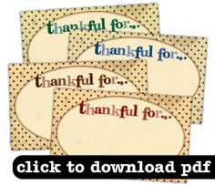 "free printable ""thankful"" tags from Elle's Projects..super cute! @Bonnie Childress"