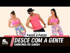 Vídeo Aula - Desce com a Gente - Harmonia do Samba - Cia Daniel Saboya (Coreografia) - YouTube
