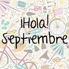¡Bienvenido Septiembre!
