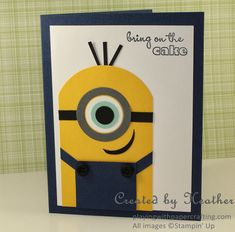 Just a Minion, Happy Birthday! I just recently held a Birthday Stamper's Dozen class where my customers create twelve cards, three each of four designs. I like to have a variety of card types at my classes, including some for children, but I wanted a child's design that would be good for both genders and a large age range. With some help from several designs that I saw on Pinterest, I designed a Minion card. For those who don't know, the minions are the little yellow creatures that work...