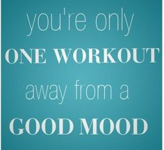 You're only one workout away from a good mood - fitness motivation, fitness quotes, fitness inspiration, motivation, motivational quotes Fitness Workouts, Fun Workouts, Fitness Tips, Workout Exercises, Morning Workouts, Zumba Fitness, Fitness Friday, Butt Workout, Get Healthy