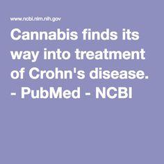 Cannabis finds its way into treatment of Crohn's disease. - PubMed - NCBI