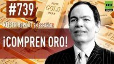 Keiser Report en español (E739) – ¡Compren oro! (Vídeo)