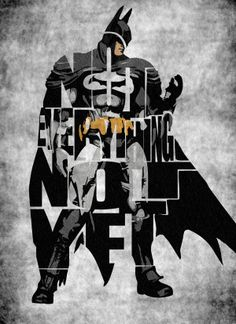 If It's Hip, It's Here: Beautiful Typographic Posters Feature Pop Culture Icons and Quotes. Hero Marvel, Marvel Dc Comics, Batman Wallpaper, Im Batman, Batman Art, Batman Arkham, Batman Poster, Batman Robin, Comic Books Art