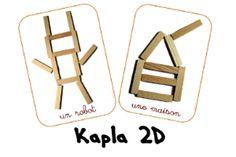 Fiches modèles kapla 2D et 3D sur la maternelle des loupiots