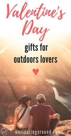 Valentines Day Gifts for Outdoor Lovers. Find the perfect Valentine's Day Travel Gift for your loved one who enjoys outdoors | Worldering around #valentinesday #valentinesdaygiftideas #travel #outdoors