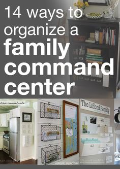 14 ways to organize a family command center