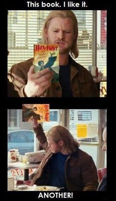 Thor meets Harry Potter:)