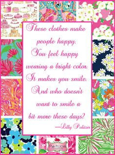 Lilly Pulitzer makes people happy!