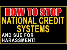 National Credit Systems Calling You? Sue for Harassment & Recover $1,000...
