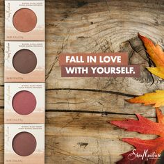 Fall in love with your self. Which shade will you choose this season?