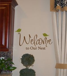 Welcome to Our Nest - Vinyl Wall Decal via Etsy