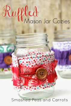 Ruffled Mason Jar Cozies using insul-fleece so they are perfect for keeping your drinks hot or cold...LOVE!