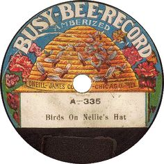 """""""Birds on Nellie's Hat"""" vintage record label, Busy-Bee Record Illustration Software, Bee Images, Buzzy Bee, I Love Bees, Bee Skep, Vintage Bee, Bees And Wasps, Bee Art, Vintage Records"""