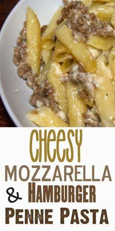 A Fine Feed: Cheesy Mozzarella and Hamburger Penne Pasta