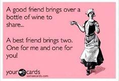 #friends, #wine, #quotes @Amber Galipp @Kara Morehouse Morehouse Morehouse Morehouse Stephenson