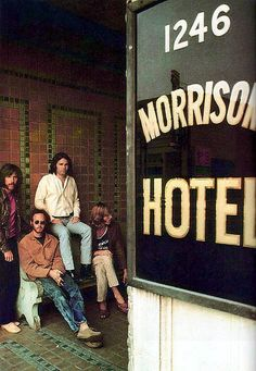 the Doors, Morrison Hotel (1970) ... John Densmore, Robby Krieger, Jim Morrison and Ray Manzarek