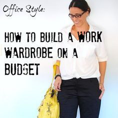 Office Style: How to build a Work Wardrobe on a Budget @rwernicke