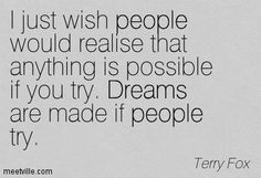 Image from https://meetville.com/images/quotes/Quotation-Terry-Fox-dreams-people-Meetville-Quotes-249531.jpg.