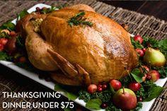 Thanksgiving Dinner Under $75   Shoestring