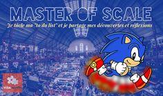 Master of Scale : Je tacle ma «to do list» et je partage mes découvertes et réflexions. – Visa Japon