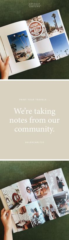 We're taking notes from our community. Create a Hardcover Photo Book from @artifactuprsng like @alexncarlyle & see your travels come to life.