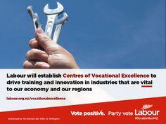 Labour will establish centres of vocational excellence. Innovation, Politics, Positivity, Optimism