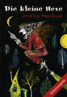 Die kleine Hexe - Otfried Preussler