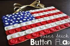 Paint Stick Button Flag -- craft idea for July Patriotic Crafts, July Crafts, Summer Crafts, Holiday Crafts, Patriotic Decorations, Holiday Ideas, Christmas Decorations, Crafts For Seniors, Crafts For Kids