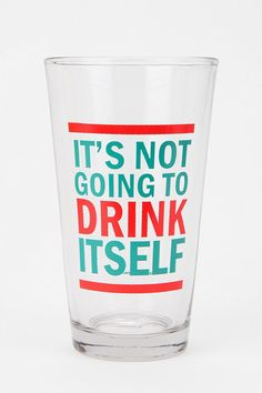 Drink Itself Pint Glass from Urban Outfitters. Saved to Random Things I Like Urban Outfitters, Beer Lovers, Drinking Water, Drinking Glass, Vinyl Projects, Mixed Drinks, Bartender, Energy Drinks, Pint Glass