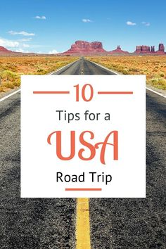 Who wants to take a USA road trip? Here's 10 great tips to know before you go!