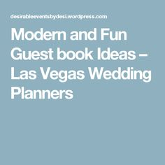 Modern and Fun Guest book Ideas – Las Vegas Wedding Planners
