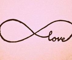 Infinity. I am thinking some variation of this for a future tattoo (:
