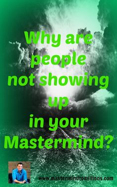 As the leader in a mastermind group, it is your job to make sure you have set things up so everyone benefits.
