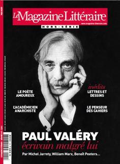 Paul Valéry, écrivain malgré lui