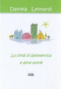 La città di Geometrica e altre storie
