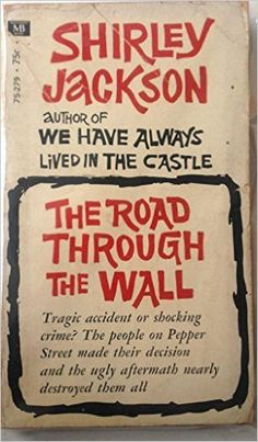 Used paperback or hardback is fine.The Road Through The Wall: Shirley jackson: Amazon.com: Books