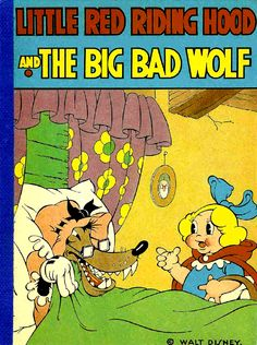 Little Red Riding Hood and The Big Bad Wolf: David McKay (USA), 1934
