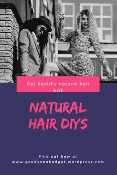 Natural Hair DIYs #naturalhair