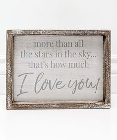 Adams & Co. 10 x 7.5 White & Gray I Love You Framed Wall Art | zulily