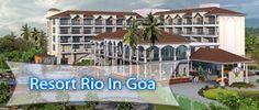 5 star Resort Rio in Goa with wonderful location of Arpora Baga beach