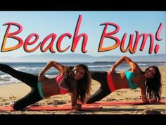 Bikini Beach Bum Workout! Tone It Up :)